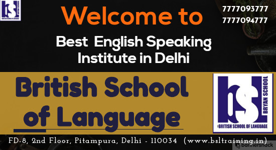 BSL Kids English Speaking Classes in Pitampura Rohini Delhi, IELTS Classes in Rohini Pitampura-BSL, BSL English Speaking and Personality Development Institute in Shalimar Bagh Rani Bagh, Best English Speaking Institute in Rohini Pitampura - British school of Language, Communication Skills Course in Pitampura Rohini - BSL, Personality Development Classes in Rohini Pitampura - BSL Pitampura, BSL IELTS Coaching & Personality Development Institute in Pitampura Rohini Delhi, Spoken English Classes in Rohini Rani bagh - BSL Pitampura, Speak English Fluently - BSL Pitampura Rohini